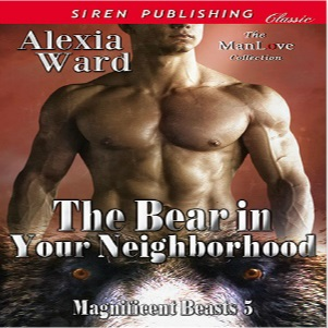 The Bear in Your Neighborhood by Alexia Ward