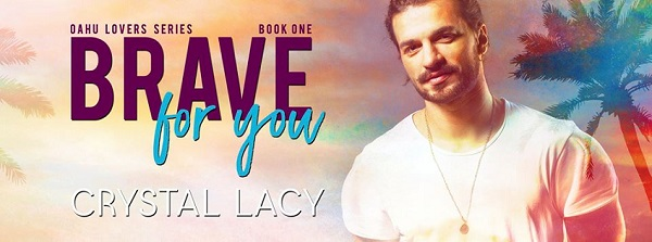 Brave For You by Crystal Lacy Blog Tour, Guest Post, Excerpt & Giveaway!
