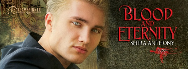 Blood and Eternity by Shira Anthony Blog Tour, Guest Post, Excerpt, Review & Giveaway!