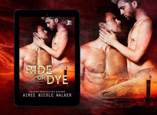 Ride or Dye by Aimee Nicole Walker Blog Tour & Excerpt!