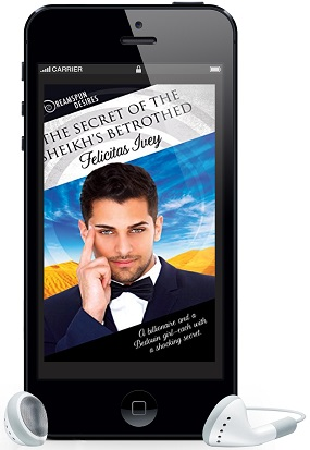 The Secret of the Sheikh's Betrothed by Felicitas Ivey ~ Audio Review