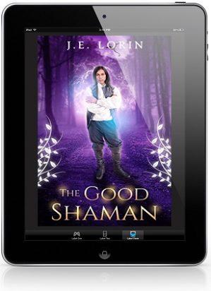 The Good Shaman by J.E. Lorin