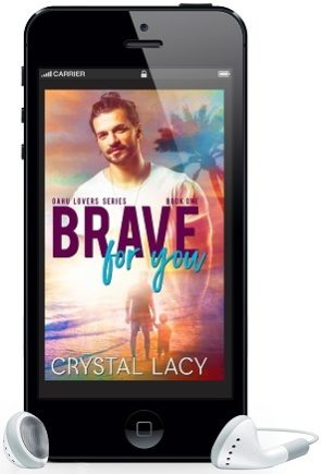 Brave For You by Crystal Lacy Audio Release Blast & Giveaway!