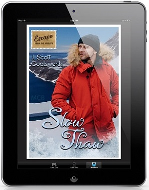 Slow Thaw by J. Scott Coatsworth