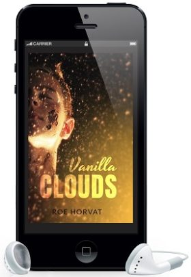 Vanilla Clouds by Roe Horvat Audio Release Blast, Audio Excerpt & Giveaway!
