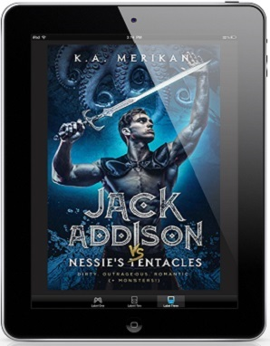 Jack Addison vs. Nessie's Tentacles by K.A. Merikan