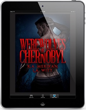 Werewolves of Chernobyl by K.A. Merikan & L.A. Witt *Dual Review*