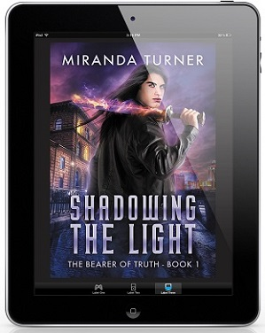 Shadowing the Light by Miranda Turner