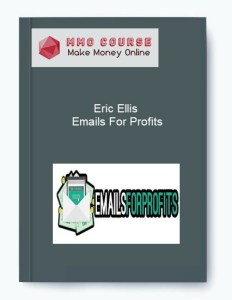 eric ellis – emails for profits - Eric Ellis     Emails For Profits - Eric Ellis – Emails For Profits [Free Download]
