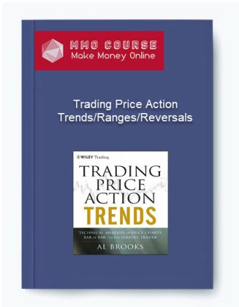 [object object] Trading Price Action – Trends/Ranges/Reversals 3