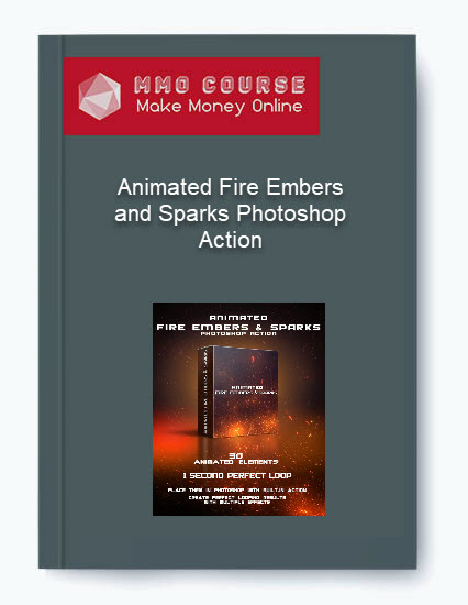 [object object] Animated Fire Embers and Sparks Photoshop Action Animated Fire Embers and Sparks Photoshop Action