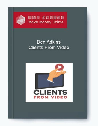 [object object] Ben Adkins – Clients From Video Ben Adkins     Clients From Video