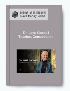 [object object] - Dr - Dr. Jane Goodall – Teaches Conservation