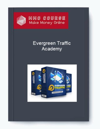 [object object] Evergreen Traffic Academy + OTOs Evergreen Traffic Academy OTOs