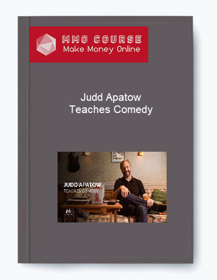 [object object] Judd Apatow – Teaches Comedy Judd Apatow     Teaches Comedy