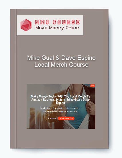 Mike Gual & Dave Espino – Local Merch Course Mike Gual & Dave Espino – Local Merch Course Mike Gual Dave Espino     Local Merch Course