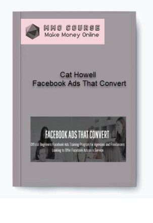 [object object] - Cat Howell     Facebook Ads That Convert - Cat Howell – Facebook Ads That Convert [Free Download]