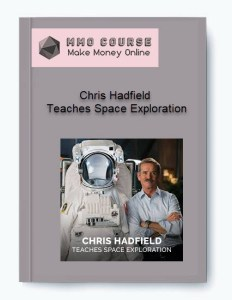 chris hadfield – teaches space exploration - Chris Hadfield     Teaches Space Exploration - Chris Hadfield – Teaches Space Exploration [ Free Download ]