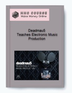 deadmau5 – teaches electronic music production - Deadmau5     Teaches Electronic Music Production - Deadmau5 – Teaches Electronic Music Production [ Free Download ]