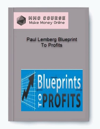 paul lemberg blueprint to profits - Paul Lemberg Blueprint To Profits - Paul Lemberg Blueprint To Profits [Free Download]