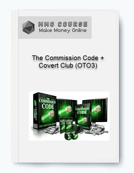 the commission code + covert club (oto3) The Commission Code + Covert Club (OTO3) [Free Download] The Commission Code Covert Club OTO3