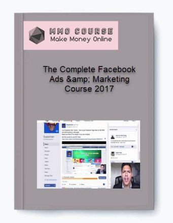 the complete facebook ads & marketing course 2017 The Complete Facebook Ads & Marketing Course 2017 [Free Download] The Complete Facebook Ads amp Marketing Course 2017
