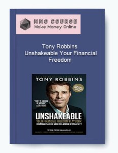 tony robbins – unshakeable your financial freedom - Tony Robbins     Unshakeable Your Financial Freedom - Tony Robbins – Unshakeable Your Financial Freedom [Free Download]