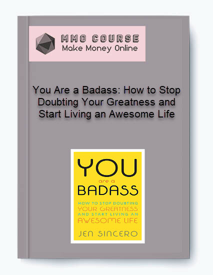 you are a badass: how to stop doubting your greatness and start living an awesome life You Are a Badass: How to Stop Doubting Your Greatness and Start Living an Awesome Life [ Free Download ] You Are a Badass How to Stop Doubting Your Greatness and Start Living an Awesome Life