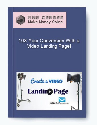10x your conversion with a video landing page! - 10X Your Conversion With a Video Landing Page - 10X Your Conversion With a Video Landing Page! [Free Download]