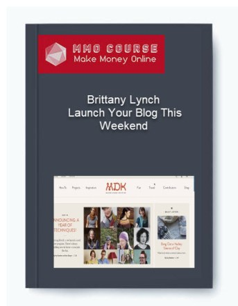 brittany lynch – launch your blog this weekend - Brittany Lynch     Launch Your Blog This Weekend - Brittany Lynch – Launch Your Blog This Weekend [Free Download]