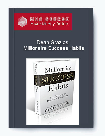 dean graziosi - millionaire success habits Dean Graziosi – Millionaire Success Habits [Free Download] Dean Graziosi Millionaire Success Habits