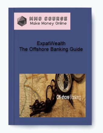 expatwealth – the offshore banking guide - ExpatWealth     The Offshore Banking Guide - ExpatWealth – The Offshore Banking Guide [Free Download]