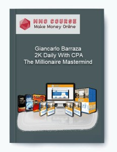 giancarlo barraza - 2k daily with cpa - the millionaire mastermind Giancarlo Barraza – 2K Daily With CPA – The Millionaire Mastermind [Free Download] Giancarlo Barraza 2K Daily With CPA The Millionaire Mastermind