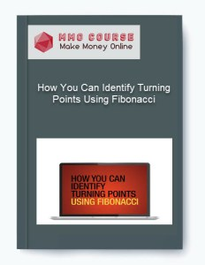 How You Can Identify Turning Points Using Fibonacci [Free Download] how you can identify turning points using fibonacci How You Can Identify Turning Points Using Fibonacci [Free Download] How You Can Identify Turning Points Using Fibonacci