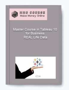 master course in tableau 10 for business – real life data - Master Course in Tableau 10 for Business     REAL Life Data1 - Master Course in Tableau 10 for Business – REAL Life Data [Free Download]