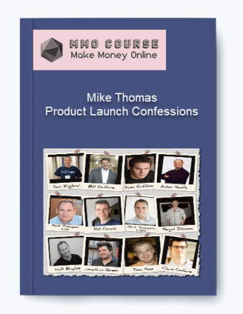 mike thomas – product launch confessions - Mike Thomas     Product Launch Confessions - Mike Thomas – Product Launch Confessions [Free Download]