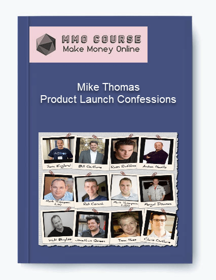 mike thomas – product launch confessions Mike Thomas – Product Launch Confessions [Free Download] Mike Thomas     Product Launch Confessions
