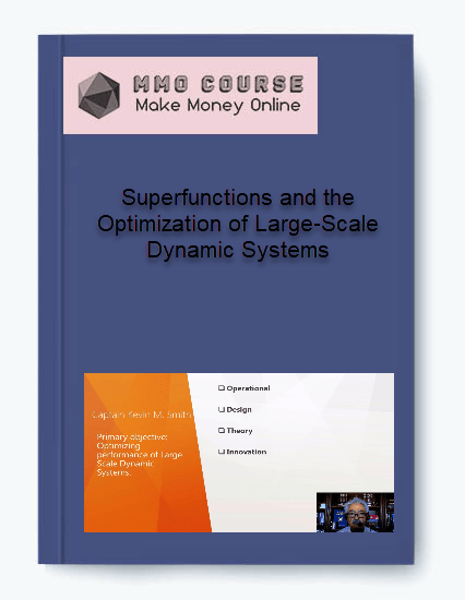 superfunctions and the optimization of large-scale dynamic systems Superfunctions and the Optimization of Large-Scale Dynamic Systems [Free Download] Superfunctions and the Optimization of Large Scale Dynamic Systems