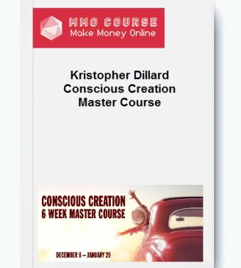 [object object] Home Kristopher Dillard Conscious Creation Master Course 1