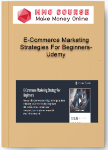 e-commerce marketing strategies for beginners-udemy - E Commerce Marketing Strategies For Beginners Udemy - E-Commerce Marketing Strategies For Beginners-Udemy [Free Download]