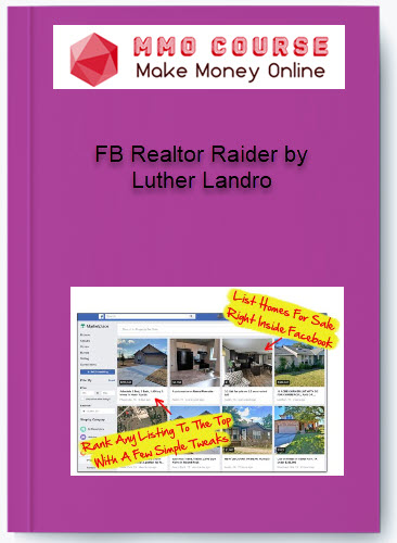 fb realtor raider by luther landro FB Realtor Raider by Luther Landro [Free Download] FB Realtor Raider by Luther Landro