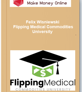 [object object] Home Felix Wisniewski Flipping Medical Commodities University