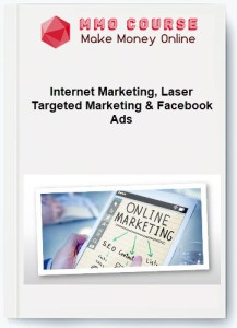 internet marketing, laser targeted marketing & facebook ads - Internet Marketing Laser Targeted Marketing Facebook Ads - Internet Marketing, Laser Targeted Marketing & Facebook Ads [Free Download]