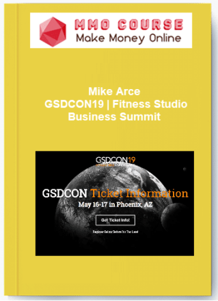 mike arce - gsdcon19 | fitness studio business summit - Mike Arce GSDCON19 Fitness Studio Business Summit - Mike Arce – GSDCON19 | Fitness Studio Business Summit [Free Download]