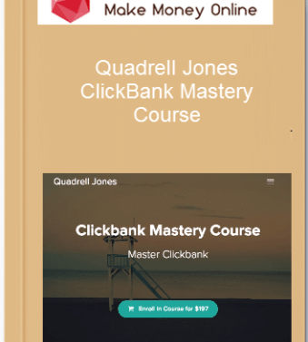 [object object] Home Quadrell Jones     ClickBank Mastery Course 1