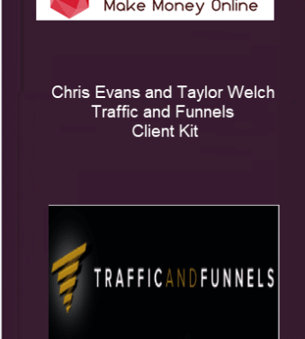[object object] Home Chris Evans and Taylor Welch Traffic and Funnels Client Kit