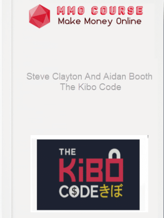 [object object] Home Steve Clayton And Aidan Booth     The Kibo Code