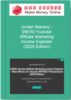 jordan mackey – [new] youtube affiliate marketing income exploder (2020 edition) [free download] - Jordan Mackey     NEW Youtube Affiliate Marketing Income Exploder 2020 Edition - Jordan Mackey – [NEW] Youtube Affiliate Marketing Income Exploder (2020 Edition) [Free Download]