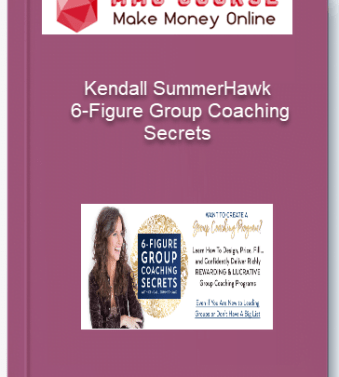 [object object] Home Kendall SummerHawk 6 Figure Group Coaching Secrets
