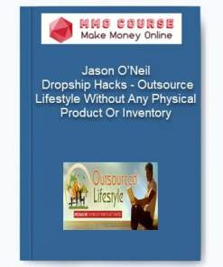 [object object] - Jason ONeil     Dropship Hacks     Outsource Lifestyle Without Any Physical Product Or Inventory - Home